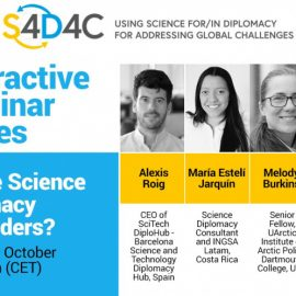 Who Are the Science Diplomacy Stakeholders? S4D4C Interactive Webinar Series 2